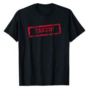 Taken Graphic Tshirt 1 Sorry! I'm Taken T shirt