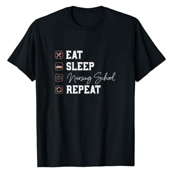 SHIRTSIDE Nursing School Graphic Tshirt 1 Nursing School Eat Sleep Repeat - Nurse Student Future Nurse T-Shirt