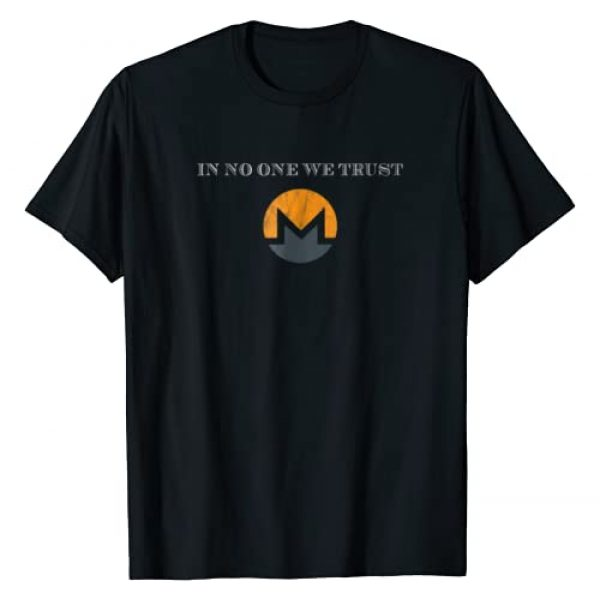 Alt Cryptocurrency Tee Shirts Graphic Tshirt 1 In No One We Trust Monero XMR Open Private Trustless Shirt
