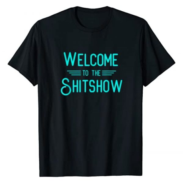 WJS Apparel Graphic Tshirt 1 Welcome to the Shitshow T-Shirt