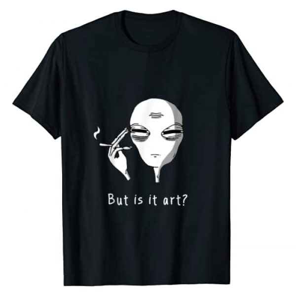 The Simple Life Graphic Tshirt 1 But Is It Art Alien - Smoking Alien Funny T-Shirt