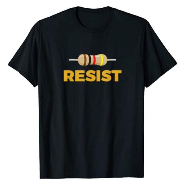 Science Resistance Tshirt Graphic Tshirt 1 Resist! Resistor Funny Electronic and Science Geek Tshirt
