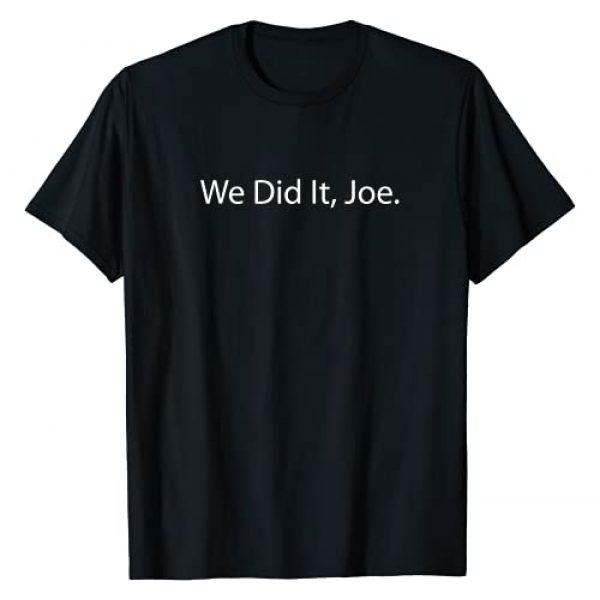 Joe Biden 2020 election winner Graphic Tshirt 1 Biden Harris, We Did It, Joe T-Shirt