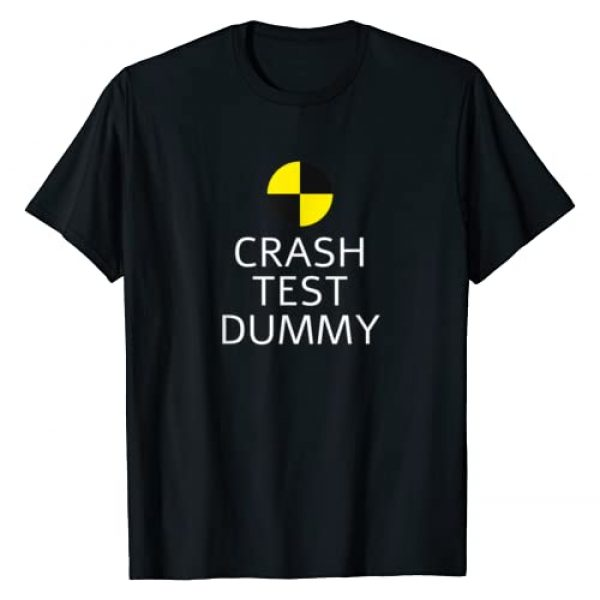 Funny Crash Test Dummy Gift Graphic Tshirt 1 Crash Test Dummy Easy Last Minute Funny Costume Gift for men T-Shirt
