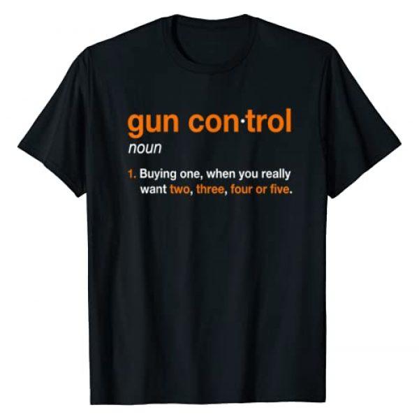 Gun Control Shirt Co Graphic Tshirt 1 Mens Gun Control Definition - Funny Gun Saying and Statement