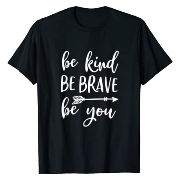 Kara Graphic Tshirt 1 Be Kind Be Brave Be You Inspirational Love Yourself T-Shirt