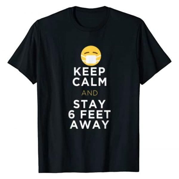 Funny quarantine clothing Graphic Tshirt 1 Keep Calm & Stay 6 Feet Away Funny Sarcastic Joke T-Shirt