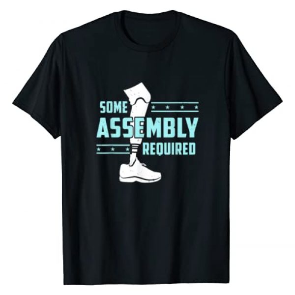 Leg Amputee Apparel & Gifts Graphic Tshirt 1 Some Assembly Required Funny Amputated Leg Gift T-Shirt