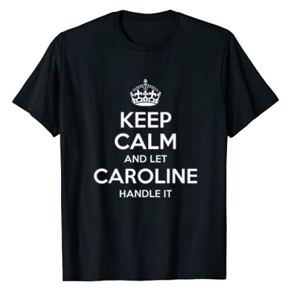 Custom Mom Wife Girl Christmas Women First Name Co Graphic Tshirt 1 CAROLINE Keep Calm Personalized Name Funny Birthday Gift T-Shirt