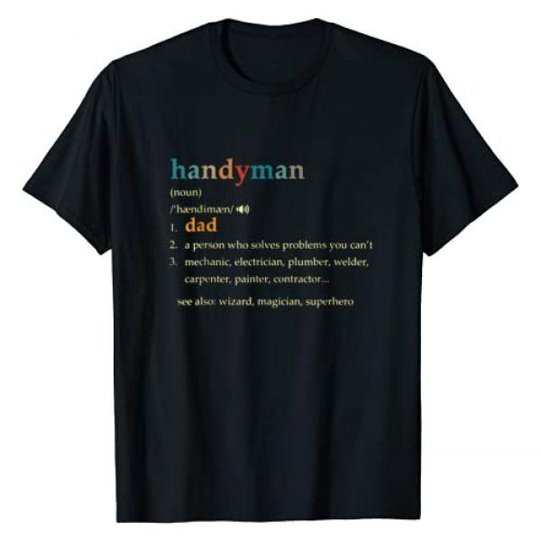 Funny Dad Handyman Gift Graphic Tshirt 1 Handyman Definition Description - Funny Dad Handyman Gift T-Shirt