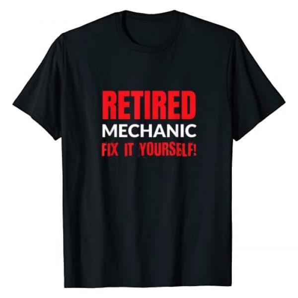 Retirement Gift Ideas Graphic Tshirt 1 Retired Mechanic Fix It Yourself Funny Retirement T-Shirt