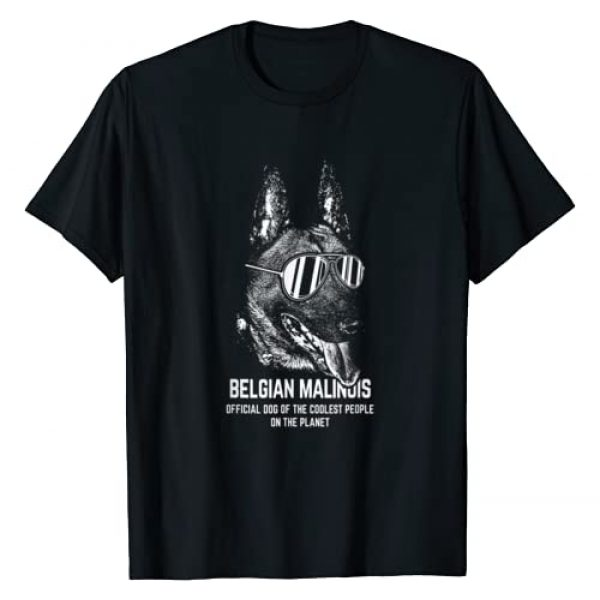 Pupbeats Belgian Malinois Graphic Tshirt 1 Belgian Malinois Official Dog of the Coolest Lovers Shirt T-Shirt