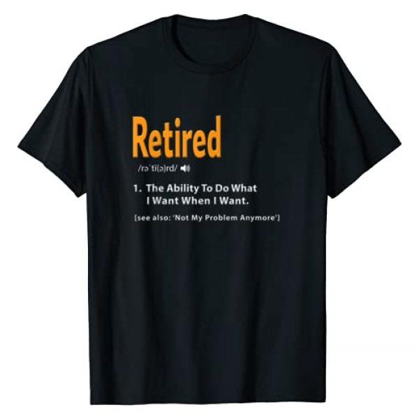 Funny Retired Apparel Graphic Tshirt 1 Retired Definition Shirt Funny Retirement Gag Gift Tshirt