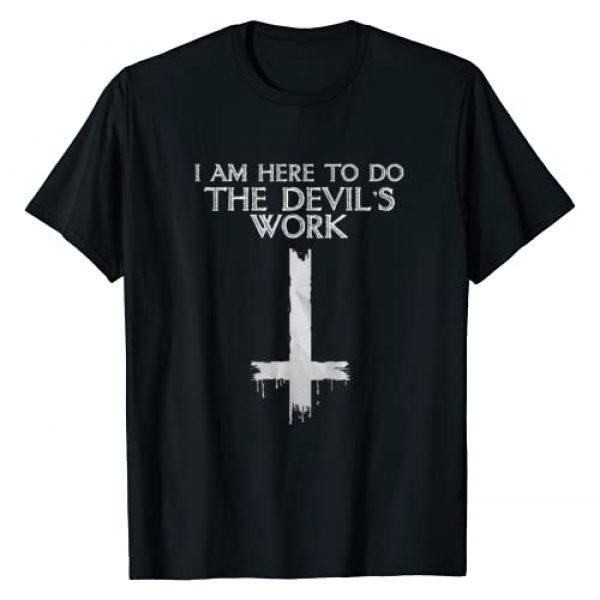 Hail Satan Graphic Tshirt 1 I Am Here To Do The Devil's Work T-Shirt