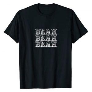ShagTees Graphic Tshirt 1 Blah Blah Blah Snarky Sarcasm Funny T-Shirt