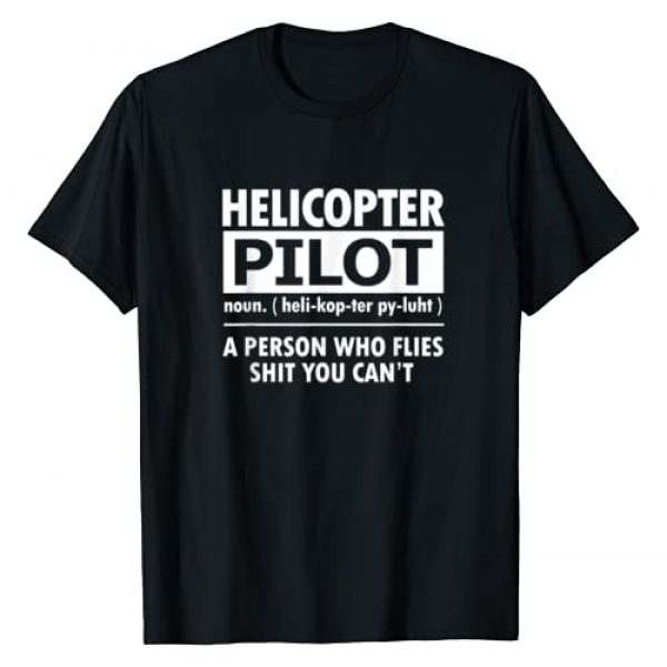 Helicopter Pilot T-Shirts Graphic Tshirt 1 Helicopter Pilot: Definition Helicopter Pilot T-Shirt