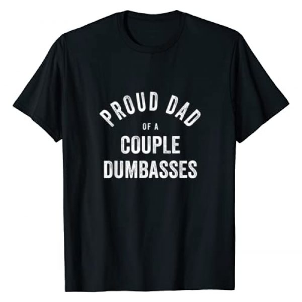 Funny Dad Gifts from Wife and Kids by SUCKERHUG Graphic Tshirt 1 Proud Dad of A Couple Dumbasses Funny Fathers Day Gift T-Shirt