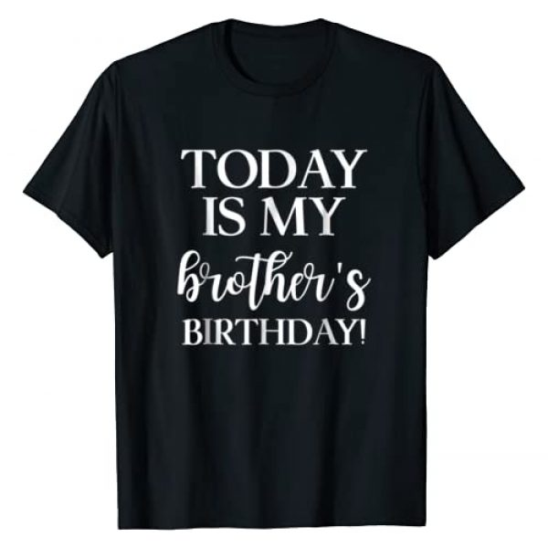 Merrily's Happy Birthday T Shirts Graphic Tshirt 1 Today is My Brother's Birthday Party T Shirt for Siblings
