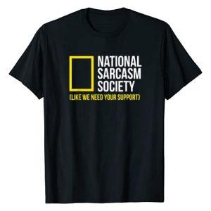 Funny Sarcasm Gift Apparel Graphic Tshirt 1 Funny National Sarcastic Society Sarcastic Humor Gag Gift T-Shirt