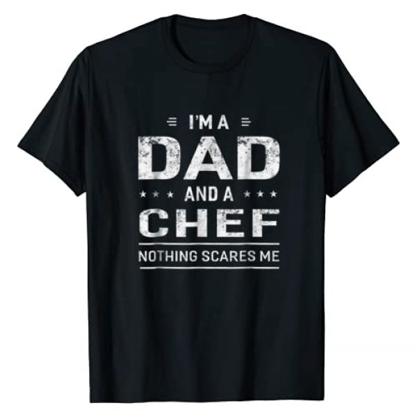 Occupation T Shirts For Men Women Graphic Tshirt 1 I'm A Dad And Chef T-shirt For Men Father Funny Gift