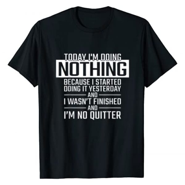 Today I'm doing Nothing Tees Graphic Tshirt 1 Today I'm Doing Nothing - Funny Lazy People Christmas Gift T-Shirt