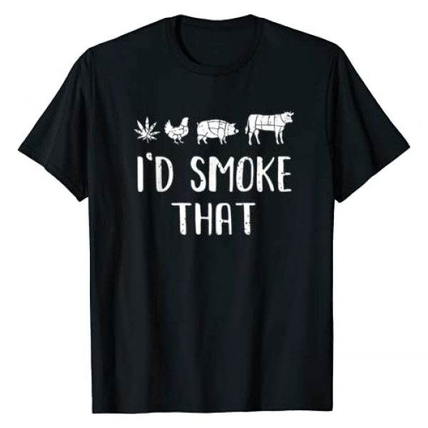 I'd Smoke That Funny BBQ T -Shir t Graphic Tshirt 1 I'd Smoke That Funny BBQ weed cannabis T-Shirt