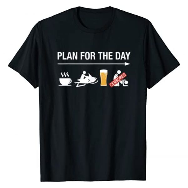 Snowmobile By Design Tee Company Graphic Tshirt 1 Plan For The Day Adult Humor Coffee Ride Beer Snowmobile T-Shirt