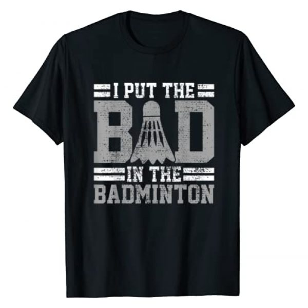 Tournament Player Gifts Graphic Tshirt 1 Badminton Funny Saying Player Gift T-Shirt