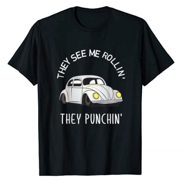 Love that Punch Buggy T Shirt Graphic Tshirt 1 They see me Rollin' They punchin' Cool Design T-Shirt T-Shirt