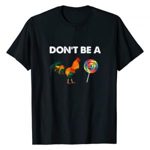 Funny Don't be a cock sucker T-Shirt Graphic Tshirt 1 Don't be a cock sucker Shirt Sarcastic Funny Humor Irony T-Shirt