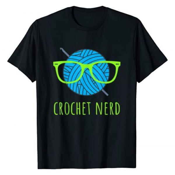 Crochet Nerd Yarn Lovers Apparel Graphic Tshirt 1 Crochet Nerd Funny Grandma Mom Crocheting Yarn Lover Gift T-Shirt