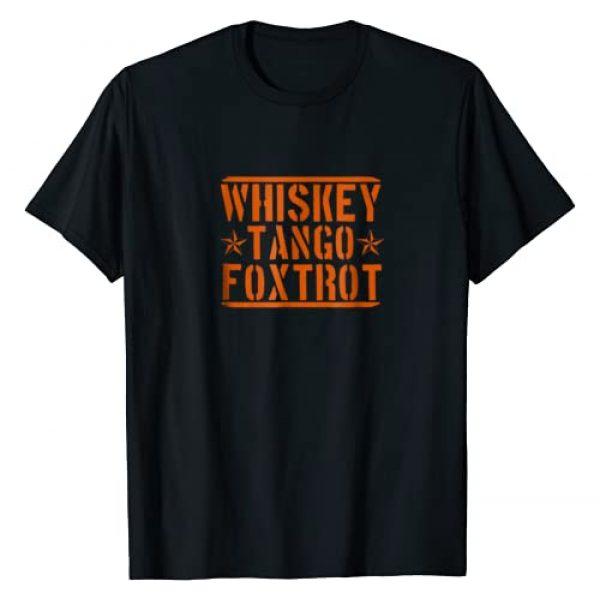 Military Shirt and Army Tee Graphic Tshirt 1 Whiskey Tango Foxtrot Shirt; Military Funny Tee