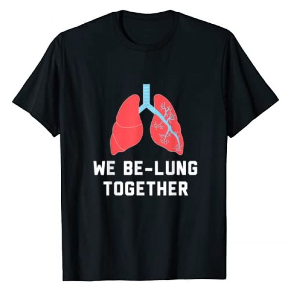 Medical Lung Puns Co. Graphic Tshirt 1 Funny Respiratory Therapy Pun Lung Transplant Recovery Gift T-Shirt