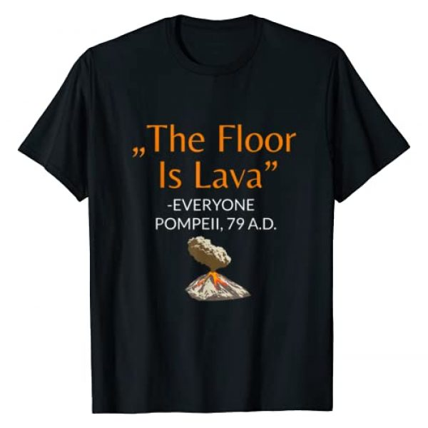 The Floor Is Lava Tees Graphic Tshirt 1 The Floor Is Lava T-Shirt for History Lovers And Teachers