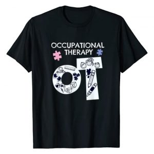 Occupational Therapy Present Shirts Graphic Tshirt 1 Womens Occupational Therapist Shirt Occupational Therapy OT T-Shirt