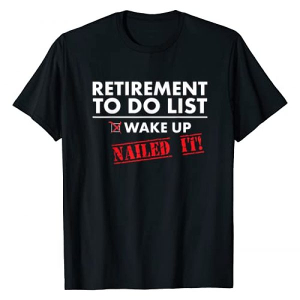 Cool Sarcastic Retired Shirts for Retirement 2020 Graphic Tshirt 1 Funny Retirement To do List. Gift Funny Retirement Humor T-Shirt
