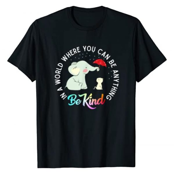 Be Kind Elephant Gifts Graphic Tshirt 1 In World Where You Can Be Anything Be Kind Elephant Umbrella T-Shirt