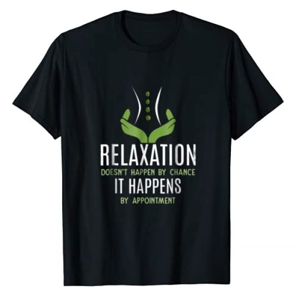 Massage Therapist Gifts Graphic Tshirt 1 Funny Massage Therapist Shirt - Relaxation Happens