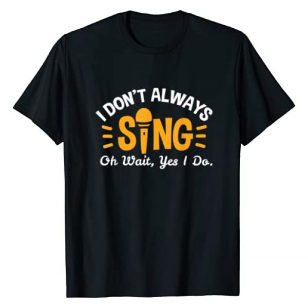 Funny Theatre and Acting Gifts Graphic Tshirt 1 Singer Musician Music Musical Teacher Singing Gift T-Shirt