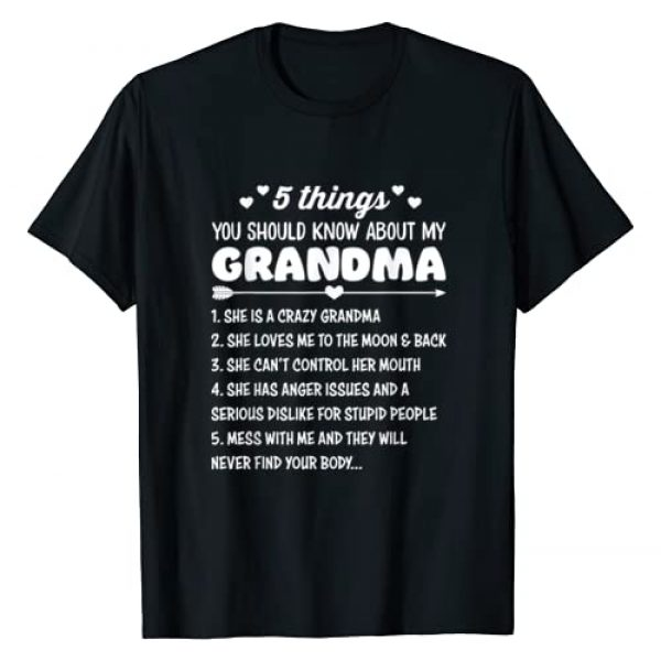 Cute Grandma Gifts Apparel Graphic Tshirt 1 5 Things You Should Know About My Grandma | Funny Grandma T-Shirt