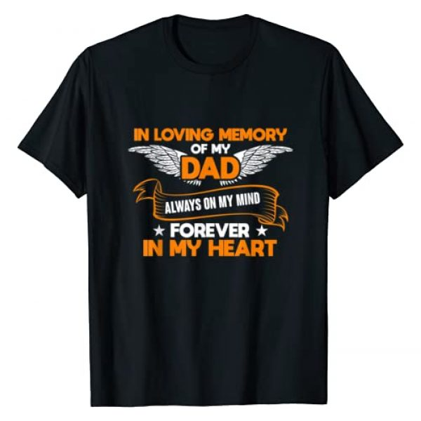 Missing Dad In Heaven Graphic Tshirt 1 In Loving Memory Of My Dad - Missing Dad T-shirt