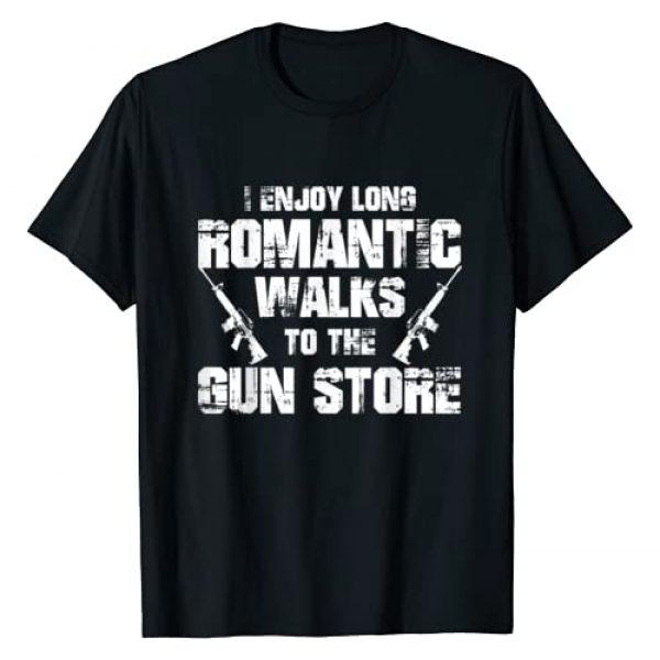 Second Amendment Graphic Tshirt 1 I Enjoy Long Romantic Walks to the Gun Funny Gun T-Shirt