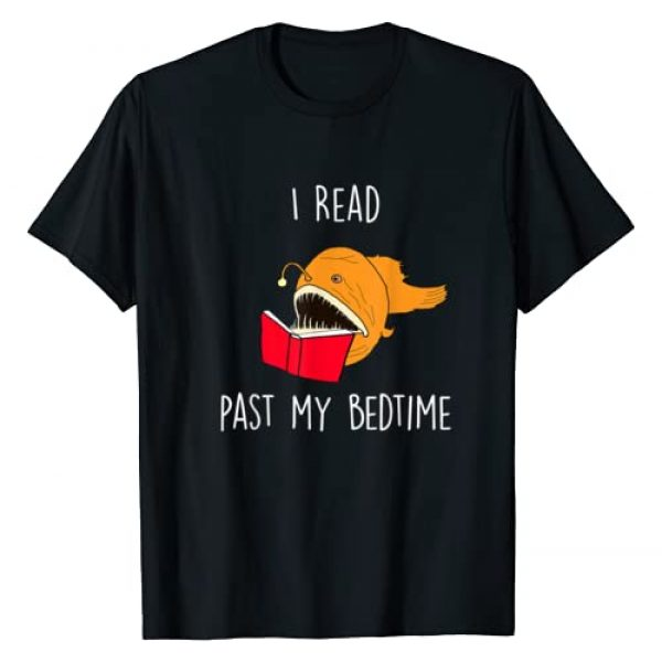 Book Lovers I Read Past My Bedtime Tee Shirt Gift Graphic Tshirt 1 I Read Past My Bedtime T-Shirt Funny Book Lover Anglerfish T-Shirt