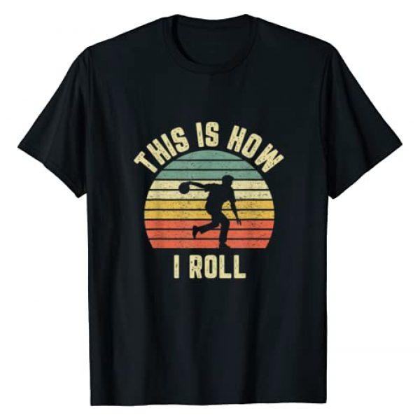 Vintage Bowling Apparel Graphic Tshirt 1 Bowling Shirt This is How I Roll T-Shirt Retro Design Tee