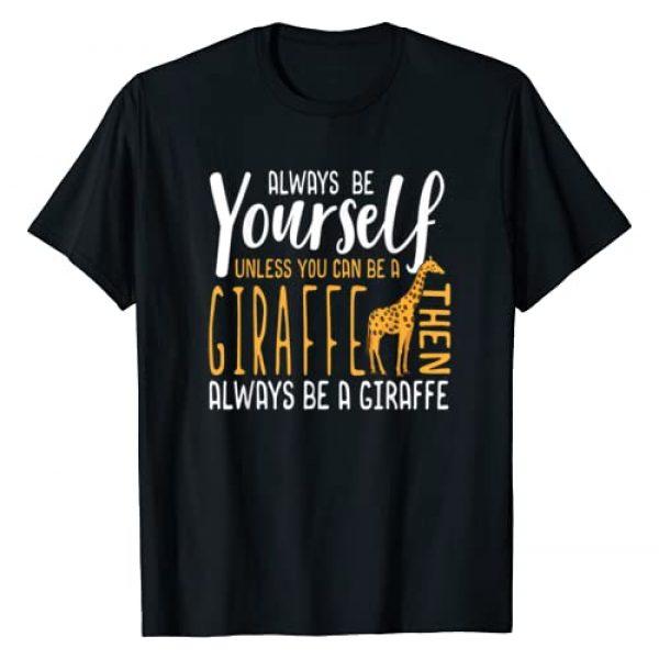 Giraffe Lovers Graphic Tshirt 1 Funny Giraffe T-Shirt   Always be a Giraffe Shirt Gift