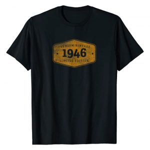 Year Born Birthday Gift designs Graphic Tshirt 1 Born 1946 Vintage Limited Ed Birthday Gift graphic T-Shirt