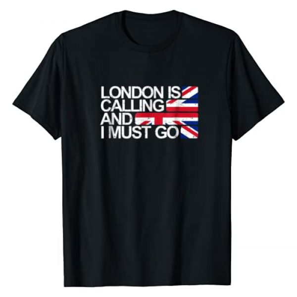 London is Calling Travel Shirts Graphic Tshirt 1 London is Calling and I Must Go Union Jack Flag T Shirt