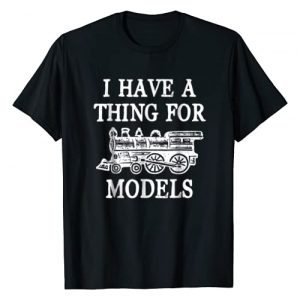 Model Train Shirts for Train Collectors Graphic Tshirt 1 I Have A Thing For Models - Funny Train T-shirt for Boys