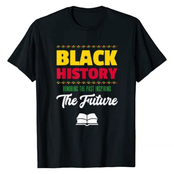 YungGifted Clothing Graphic Tshirt 1 Honoring Past Inspiring Future African Black History Month T-Shirt