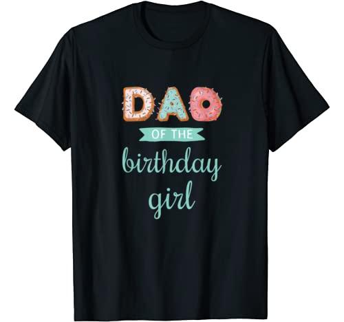 "Donut party t shirt Graphic Tshirt 1 ""Dad of the Birthday Girl""- Family Donut Birthday T-Shirt"